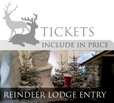 Entry tickets for the Reindeer Lodge and Santas Grotto