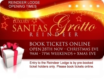 Reindeer Lodge open times for Santa's Grotto visit